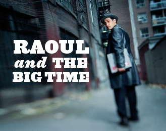 Raoul and The Big Time